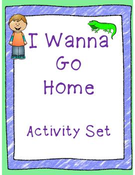 I Wanna Go Home Activity Set