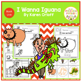 I Wanna Iguana- Book Unit