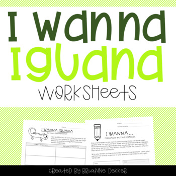 I Wanna Iguana Graphic Organizer and Persuasive Writing