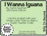 I Wanna Iguana - Guest Teacher Crate