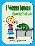 I Wanna Iguana Interactive Read Aloud