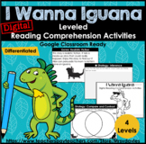 I Wanna Iguana Leveled Reading Comprehension Activities Go