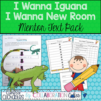 I Wanna Iguana Mentor Text Pack