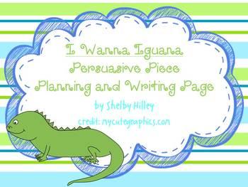 I Wanna Iguana Persuasive Writing