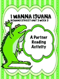 I Wanna Iguana Reading Street 3rd Grade Unit  2 Partner Re