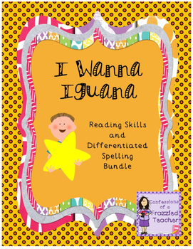 I Wanna Iguana Reading and Spelling Bundle (Scott Foresman Reading Street)