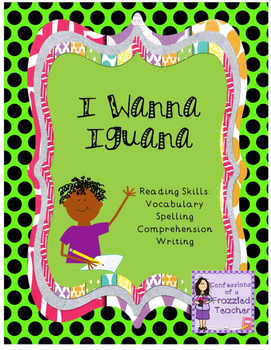 I Wanna Iguana (Scott Foresman Reading Street)