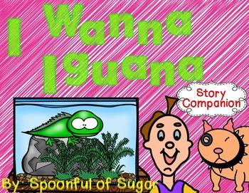 I Wanna Iguana (Story Companion with paired non-ficiton text)