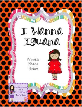 I Wanna Iguana Weekly Take Home Letters (Scott Foresman Re