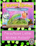 I Wanna Iguana Writing Activity Prompt
