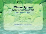 I Wanna Iguana Powerpoint Reading Street 3.2.2