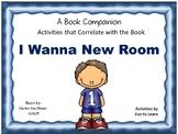 I Wanna New Room   ~    39  pgs Common Core Activities