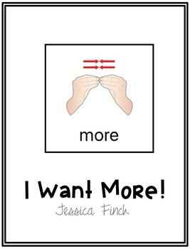 Interactive Core Vocabulary Book: I Want More