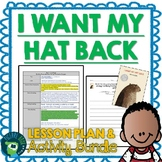 I Want My Hat Back by Jon Klassen Lesson Plan and Activities