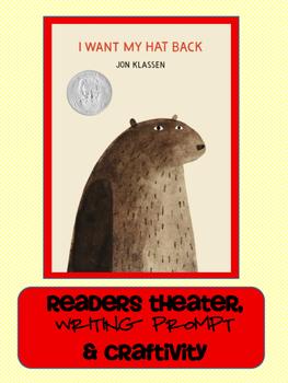I Want My Hat Back by Jon Klassen: Reader's Theater, Writing & Craftivity