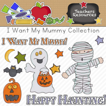 I Want My Mummy Clipart Collection || Commercial Use Allowed