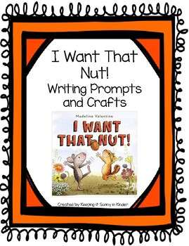 I Want That Nut!: Writing Prompts and Craft