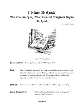 I Want To Read! - How Fredrick Douglas First Began to Read