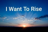 I Want To Rise - Orff Arrangement