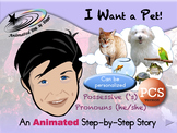 I Want a Pet! - Animated Step-by-Step Story - PCS
