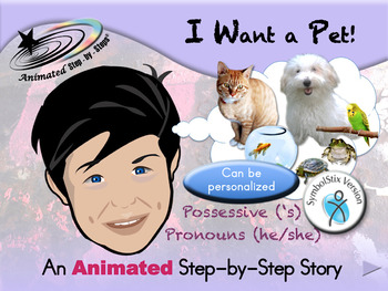 I Want a Pet! - Animated Step-by-Step Story - SymbolStix