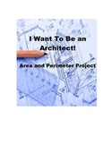 I Want to Be An Architect! An Area and Perimeter Project