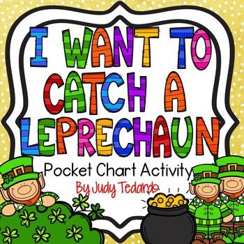 I Want to Catch a Leprechaun (Pocket Chart Activity)