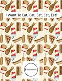 I Want to Eat, Eat, Eat, Eat, Eat
