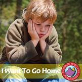 I Want to Go Home (Novel Study) Gr. 5-6