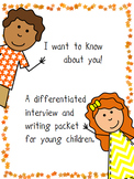 I Want to Know About You...Interviewing for the Young Child
