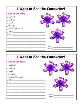 I Want to See the Counselor! Referral Slips