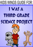 I Was A Third Grade Science Project by Mary Jane Auch, Great for Science Fair
