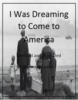 I Was Dreaming to Come To America by Veronica Lawlor - Imagine It - 6 Grade