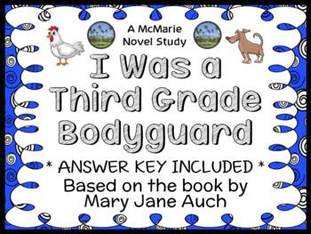 I Was a Third Grade Bodyguard (Mary Jane Auch) Novel Study / Comprehension