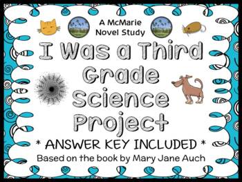 I Was a Third Grade Science Project (Mary Jane Auch) Novel Study / Comprehension