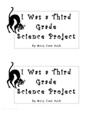 I Was a Third Grade Science Project Reading Response Journal