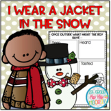 The Jacket I Wear in the Snow...Literacy Companion!