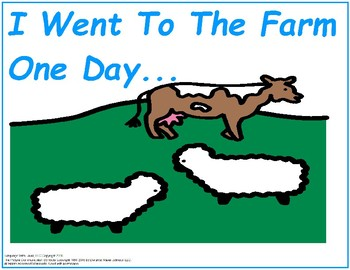 I Went To The Farm One Day - Song-to-Book Set [speech therapy and autism]