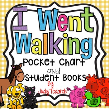 I Went Walking (Pocket Chart and Book Making Activity)
