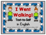 I Went Walking: Text-to-Self Connection (in English)