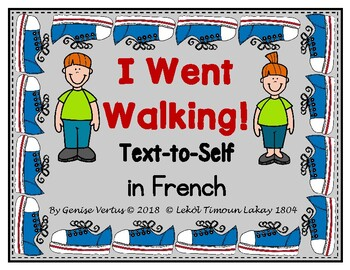 I Went Walking: Text-to-Self Connection (in French)