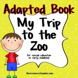 """Adapted Book """"My Trip to the Zoo""""  with Comprehension Check"""