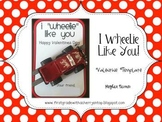I Wheelie Like You! Valentines Card Template