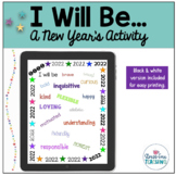 I Will Be - A Stress-Free New Year's Activity