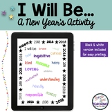 I Will Be - A Stress-Free Digital Interactive New Year's Activity