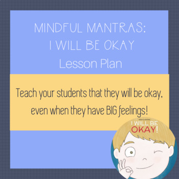 I Will Be Okay - Lesson plan