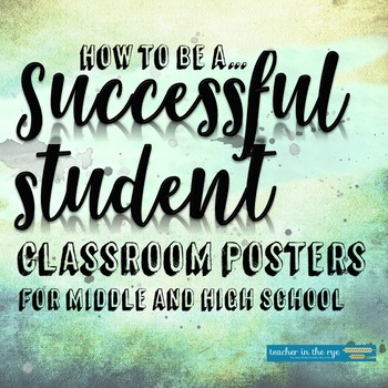 I Will Be...Successful Student Posters for your Middle or High School Classroom!