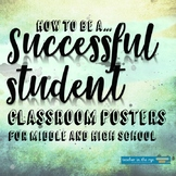 I Will Be...Successful Student Posters for your Middle or