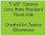 """I Will"" Common Core ELA State Standards Visual Aids (4th Grade)"
