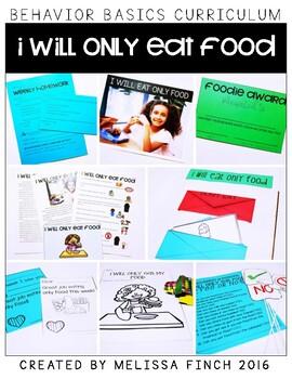 I Will Eat Only Food- Behavior Basics Program for Special Education